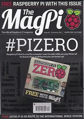 The MagPi magazine issue 40 with free Raspberry Pi Zero computer tech