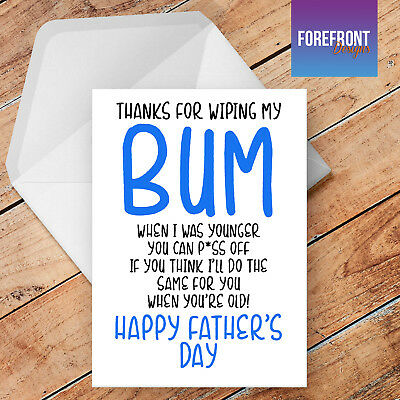 Fathers Day Birthday Greetings Card-Thanks for wiping my bum F3 BUM