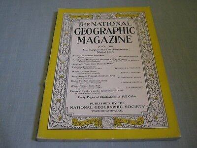 VINTAGE NATIONAL GEOGRAPHIC June 1940 OUR SPANISH SOUTHWEST Yellowstone SWEDEN