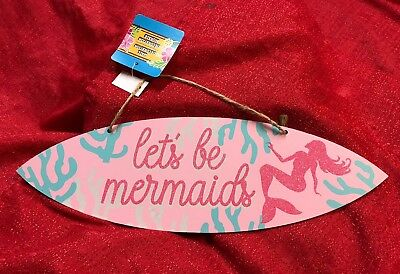 """ Let's Be Mermaids "" Sign Luau Island Beach Wall Door Plaque Decoration"