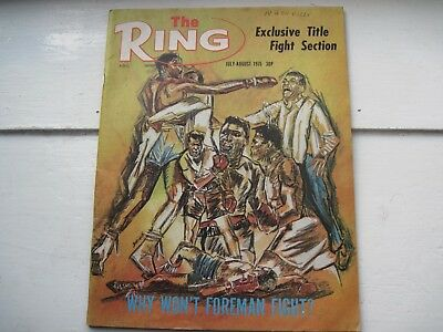 The Ring Boxing Magazine  July-August 1975-Why Won't Foreman Fight?