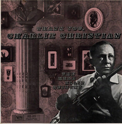 The Herb Ellis Quintet / Thank You, Charlie Christian
