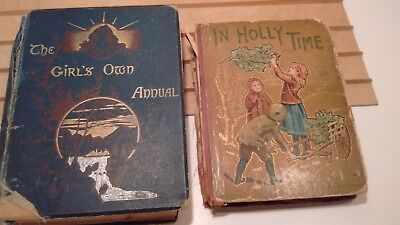 Lot of two antique children's books 1884 Girls Own Annual & Holly Time 1901