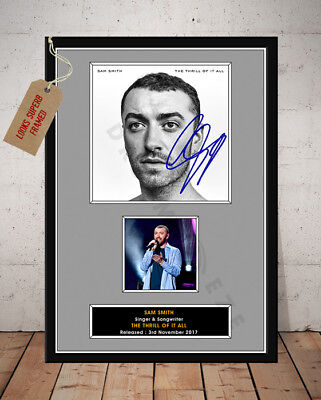SAM SMITH SIGNED Photo Print THE THRILL OF IT ALL 2017 Free Postage