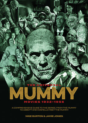 The Universal Mummy Movies 1932-1955 horror movie series guide magazine