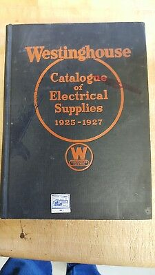 Vintage 1925 - 1927 Westinghouse Catalog Of Electrical Supplies Book