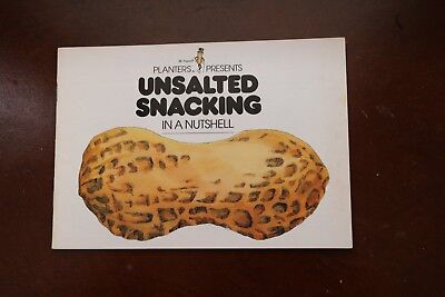 """Planters Peanuts presents """"Unsalted Snacking in a Nutshell"""" booklet"""