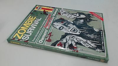 Zombie Survival Manual: The complete guide to surviving a zombie
