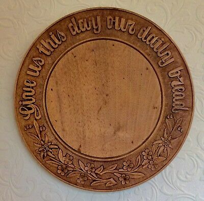 """Superb Quality Deeply Carved Vintage Bread Board - """"Give Us Our Daily Bread"""""""