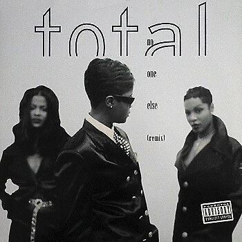 Total / No One Else (Remix)