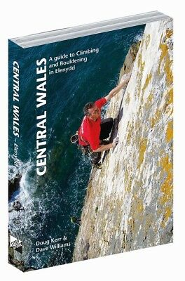Central Wales A Guide to Climbing and Bouldering in Elenydd (New + free UK post)