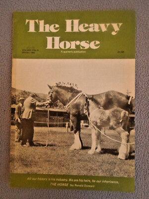 Vintage Spring 1982 THE HEAVY HORSE Magazine ~ CLYDESDALES ~ SHIRES ~ DRAUGHT