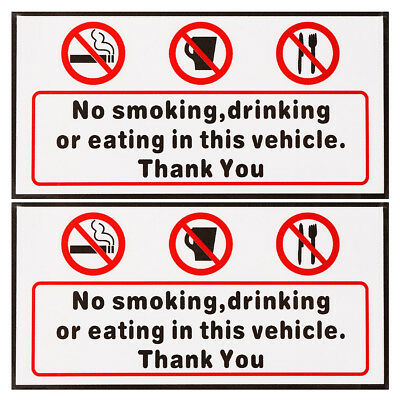 2Pcs No Smoking Eating or Drinking In This Vehicle Stickers Car Taxi Van Lorry