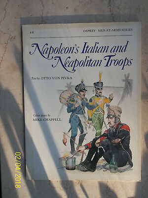 Napoleon's Italian and Neapolitan Troops, Men-At-Arms 88, Osprey Military