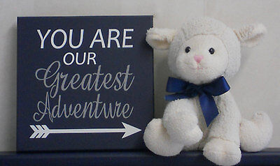 You Are Our Greatest Adventure - Painted Navy Blue Wooden Sign - Arrow Nursery