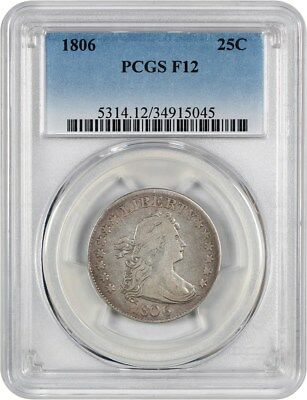 1806 25c PCGS F12 - Great Early Type Coin - Bust Quarter - Great Early Type Coin