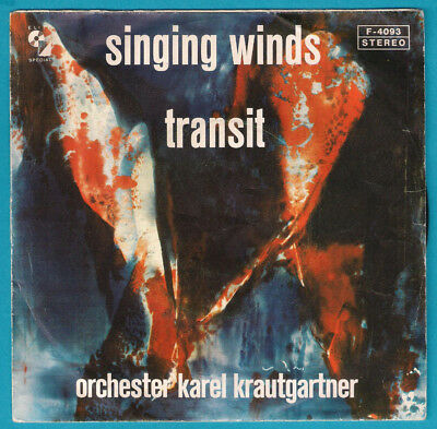 LV050 Orchester Karel Krautgartner ‎– Singing Winds / Transit, Vinyl Single 7""
