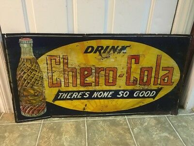 Rare Rustic Early Chero Cola Advertising Sign