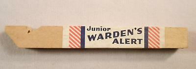 WW2 Vintage Home Front Junior Warden's Alert Toy Wooden Whistle Patriotic Label