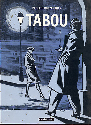 Comic Pellejero / Zentner: TABOU, Casterman 1999, Belgien frz. Graphic Novel RAR