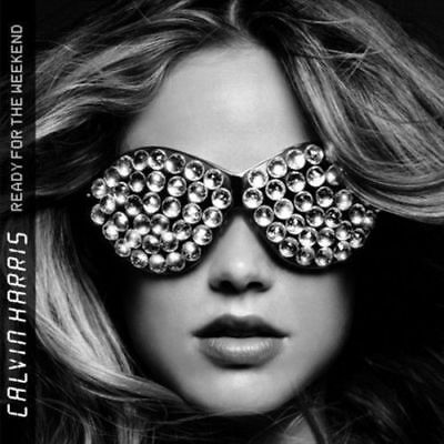 Calvin Harris - Ready for the Weekend (2009) E0277