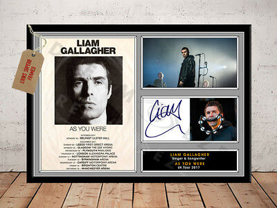 LIAM GALLAGHER SIGNED Photo Print AS YOU WERE TOUR 2017 Free Postage
