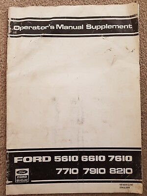 Ford 5610 6610 7610 7710 7910 8210 Tractor Operators Manual Supplement