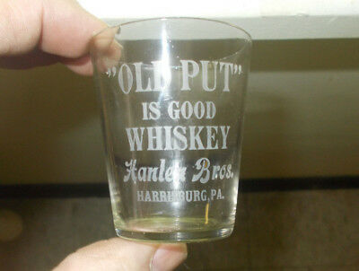 Harrisburg,pa Old Put Is Good Whiskey Hanlen Bros Etched Pre Pro Shot Glass