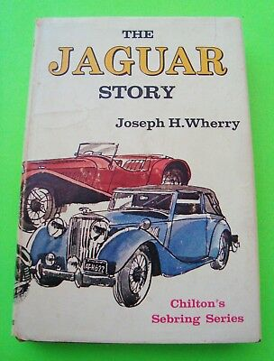 THE JAGUAR STORY by Wherry 1st Ed. 1967 H-C w/ DJ Rare Photographs