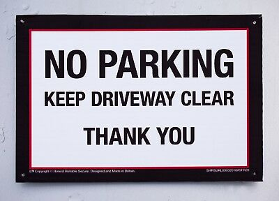 No Parking Sign/Notice. Fade & Water Resistant Correx. Keep Driveway/Gate Clear.