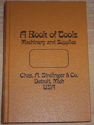 Catalogue. Strelinger Tools. Machinery and Supplies.