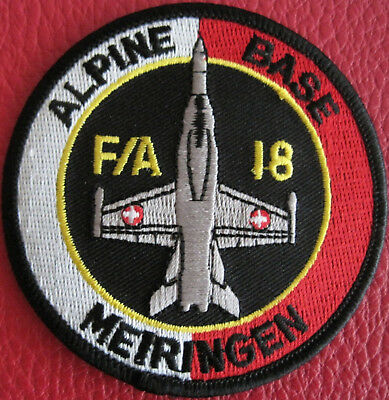 Patch Original SWISS AIR FORCE F/A-18 HORNET BASE MEIRINGEN