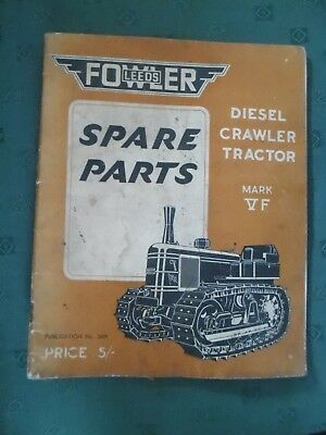 Fowler Leeds, Diesel Crawler Tractor Mark Vf Spare Parts Book. 1949