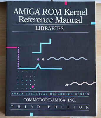 AMIGA ROM Kernel Reference Manual - LIBRARIES Commodore 1992 - Third Edition