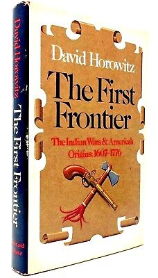 The First Frontier by David Horowitz Indian Wars American Origins RARE HARDCOVER