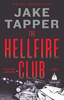The Hellfire Club by Jake Tapper (2018, Hardcover)