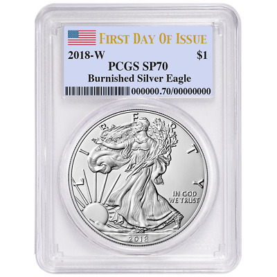 2018-W Burnished $1 American Silver Eagle PCGS SP70 FDOI Label