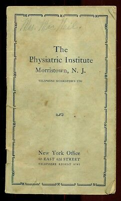 1920's The Physiatric Institute Nutrition Booklet - Morristown,NJ