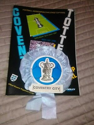 Coventry City v Tottenham Hotspur FA Cup Final 16/5/1987 IMMACULATE + ROSETTE