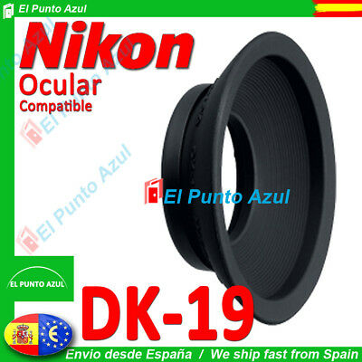 Visor Ocular DK-19 NIKON ★ D3 D3X D2Xs D2H Film- F6 Eyepiece Cup