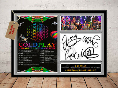 COLDPLAY SIGNED Photo Print A HEAD FULL OF DREAMS 2017 Tour FREE Postage