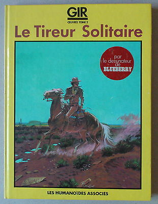 Giraud  ***  Gir Oeuvres Tome 2. Le Tireur Solitaire  ***   Eo 1983