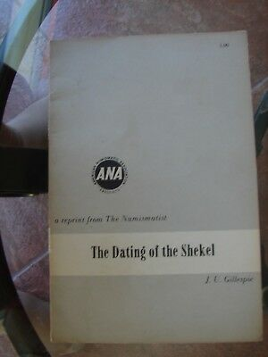 The Dating of the Shekel by J. U. Giillespie                         red. 6/14