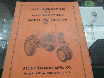 Allis Chalmers Operating Instruction Parts Illustrated Manual Model WD45 Tractor