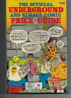 Official UNDERGROUND and Newave Comix PRICE GUIDE Jay Kennedy 1982 First edition