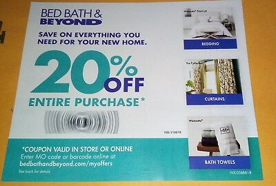 2- Bed Bath & Beyond 20% Off Coupons Online Exp 8/1/18. In store Exp 12/31/18