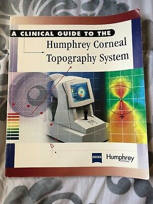Clinical Guide to Humphrey Corneal Topography System