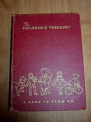 1960 The Children's Treasury A Book To Grow On