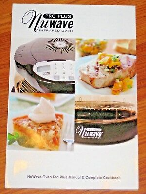 Nuwave Pro Plus Infrared Oven Instruction Recipe Manual Complete