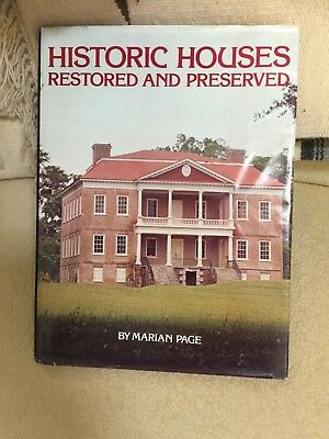 Historic Houses--Restored and Preserved--By Marian Page